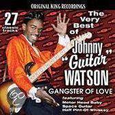 Very Best of Johnny Guitar Watson: Gangster of Love