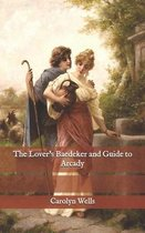 Omslag The Lover's Baedeker and Guide to Arcady