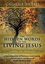 The Hidden Words of the Living Jesus