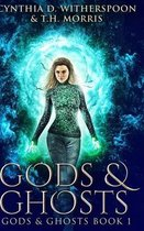 Gods And Ghosts (Gods And Ghosts Book 1)