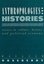 Anthropologies & Histories