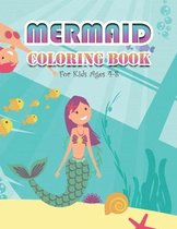 Mermaid Coloring Book for Kids Ages 4-8: