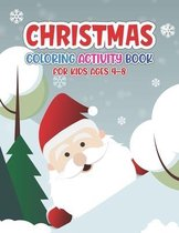 Christmas Coloring Activity Book for Kids Ages 4-8
