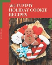 365 Yummy Holiday Cookie Recipes