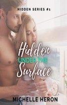 Hidden Under the Surface