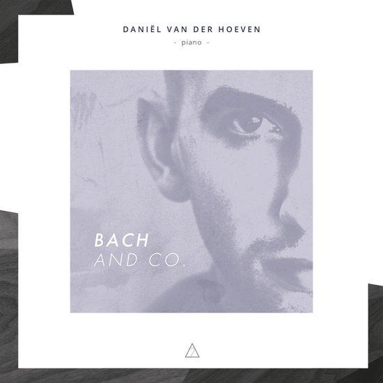 Daniel Van Der Hoeven - Bach And Co.