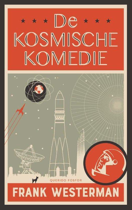 Boek cover De kosmische komedie van Frank Westerman (Paperback)