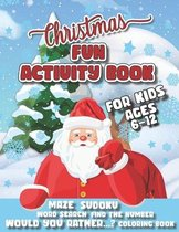 Christmas Fun Activity Book For Kids Ages 6-12