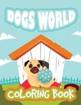 Dogs World Coloring Book