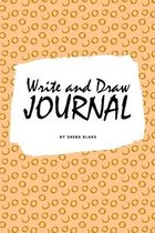 Write and Draw Primary Journal for Children - Grades K-2 (6x9 Softcover Primary Journal / Journal for Kids)