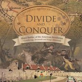 Divide and Conquer - Major Battles of the American Revolution