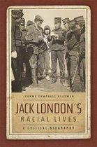 Boek cover Jack Londons Racial Lives van Jeanne Campbell Reesman