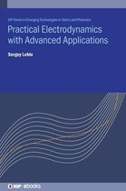 Practical Electrodynamics with Advanced Applications