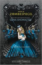 The White Rabbit Chronicles 2 -   Door de zombiespiegel