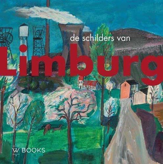 Boek cover Kunstenaarskolonies en kunststromingen in Nederland  -   De Schilders van Limburg van Ad Himmelreich (Hardcover)