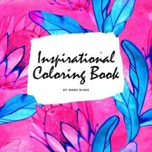 Inspirational Coloring Book for Young Adults and Teens (8.5x8.5 Coloring Book / Activity Book)