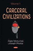 Carceral Civilizations