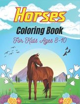 Horses Coloring Book For Kids Ages 8-10