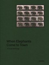 When Elephants Come to Town