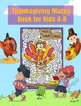 Thanksgiving Mazes Book for Kids 4-8