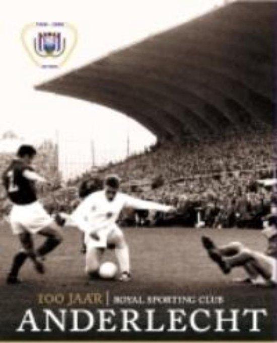Cover van het boek '100 jaar RSC Anderlecht' van S. Loock