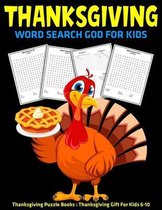 Thanksgiving Word Search God For Kids: Thanksgiving Puzzle Books