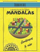 Decorative Arts - Mandalas coloring book for adults