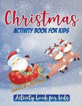 Christmas Activity Book for kids: Ages 6-10 Includes Puzzle, Dot to Dot, Drowing, Coloring Page, and Color By Number