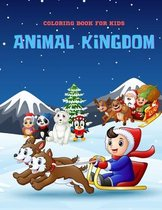 ANIMAL KINGDOM - Coloring Book For Kids
