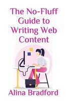 The No-Fluff Guide to Writing Web Content