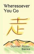 Wheresoever You Go