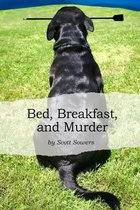 Bed, Breakfast, and Murder