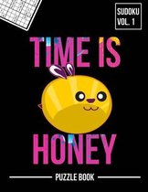 Time is Honey Apiary Beehives Matter Sudoku Beekeepers Hives Squad Puzzle Book