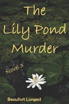 The Lily Pond Murder