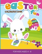Easter Fun Coloring Book for Kids ages 4-8