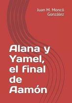 Alana y Yamel, El triunfo del bien