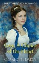 Love A Choice of the Heart