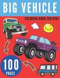 Big Vehicle Coloring Book for Kids