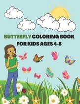 Butterfly Coloring Book for Kids Ages 4-8: Cute Flying Insects/ Unique Pattern: Children Activity Workbook for Toddlers and Preschooler (Perfect Gift for Animal Lovers