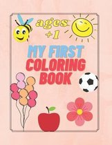 My First Coloring Book Ages +1