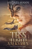 Tess: The Flight of the Valkyries
