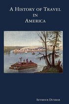 A History of Travel in America [vol. 2]