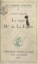 La vraie Mme de La Fayette