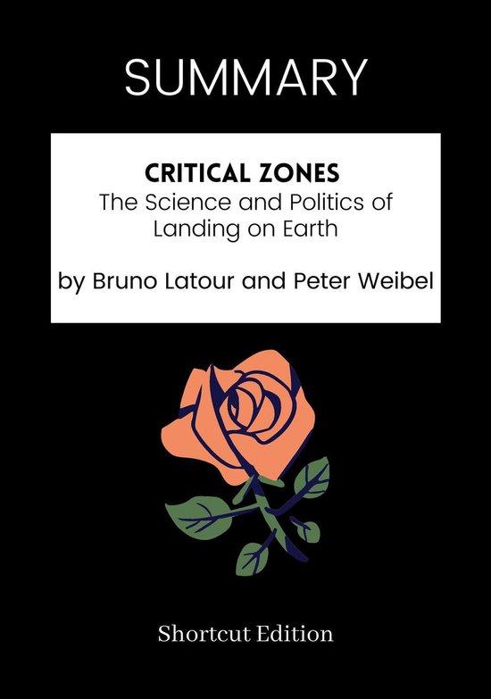 Boek cover SUMMARY - Critical Zones: van Shortcut Edition (Onbekend)