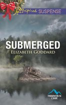 Submerged (Mills & Boon Love Inspired Suspense) (Mountain Cove, Book 4)