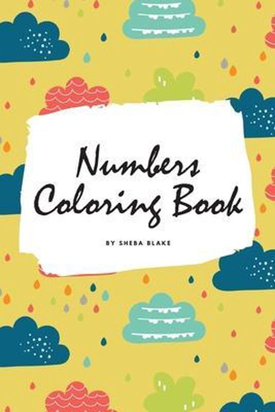 Numbers Coloring Book for Children (6x9 Coloring Book / Activity Book)
