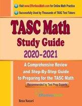 TASC Math Study Guide 2020 - 2021