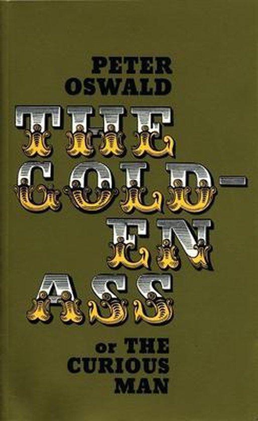 The Golden Ass (or the Curious Man)