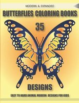 Modern & Expanded Butterflies Coloring Books 35 Designs Easy to Hard Animal Modern Designs for Kids