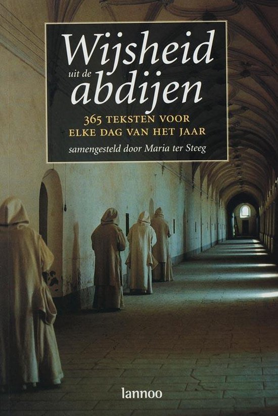 Wijsheid Uit De Abdijen - Maria ter Steeg |